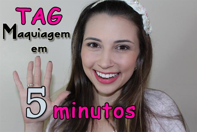 tag maquiagem em 5 minutos