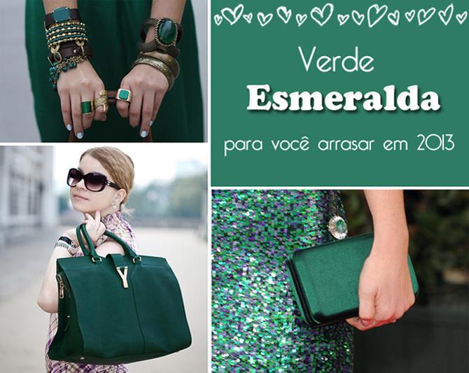 Verde Esmeralda - para você arrasar em 2013 SG