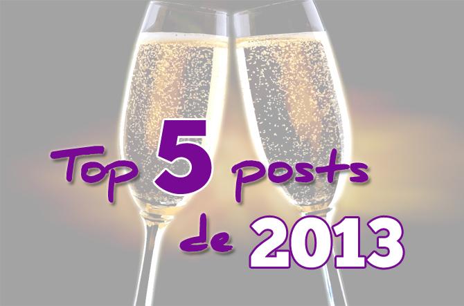 top 5 posts de 2013