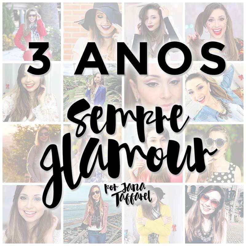 3 anos blog sempre glamour